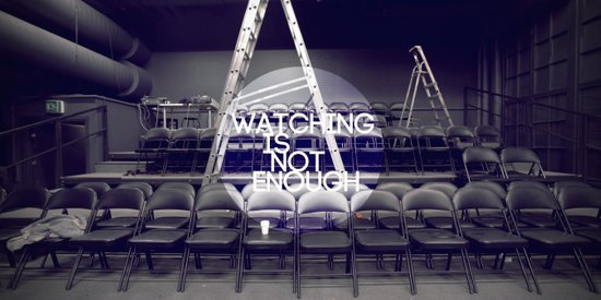 Watching Is Not Enough Canvas Print