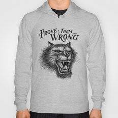 PROVE THEM WRONG Hoody