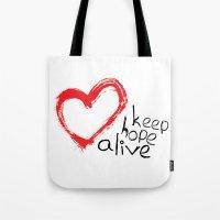 Keep Hope Alive Tote Bag