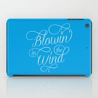 Blowin' In The Wind iPad Case