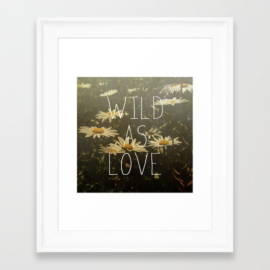 Wild As Love  Framed Art Print
