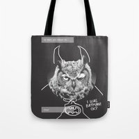 Owl Or Not Tote Bag