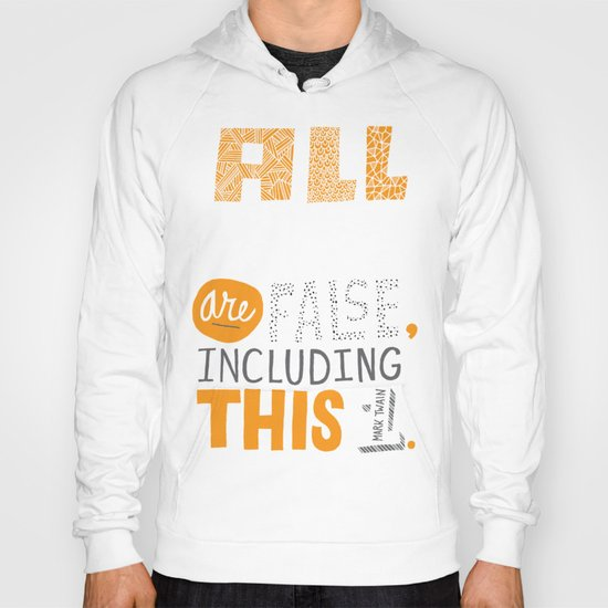 All Generalizations Hoody