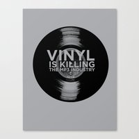 Vinyl is Killing the MP3 Industry Canvas Print