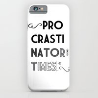 iPhone & iPod Case featuring The Procrastinator (some) Times by Ana Laya
