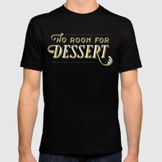No Room For Dessert Black Mens Fitted Tee SMALL