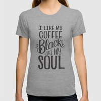 I LIKE MY COFFEE BLACK LIKE MY SOUL Womens Fitted Tee Athletic Grey SMALL