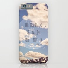the mountains are calling iPhone 6s Slim Case