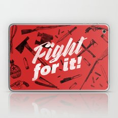 Fight For It Laptop & iPad Skin