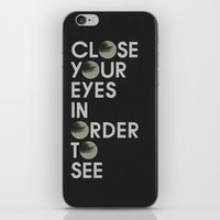 CLOSE YOUR EYES iPhone & iPod Skin