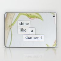 Shine Like A Diamond Laptop & iPad Skin