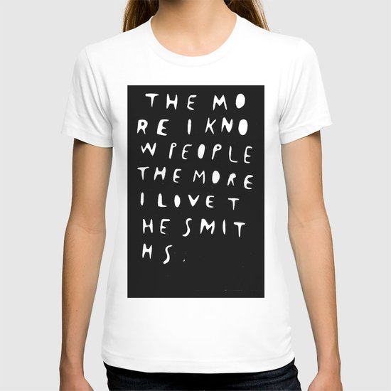 THE MORE I KNOW PEOPLE T-shirt