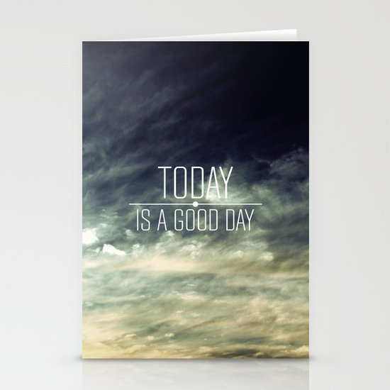 Today Is A Good Day Stationery Card
