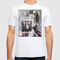 Every Thing Burns Mens Fitted Tee Ash Grey SMALL