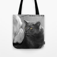 You Really Wanna Do This… Tote Bag