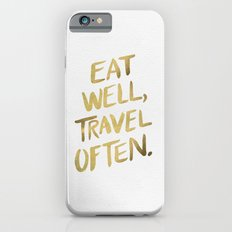 Eat Well Travel Often on Gold iPhone 6 Slim Case