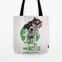 Be Crazy And Act Like Yo… Tote Bag
