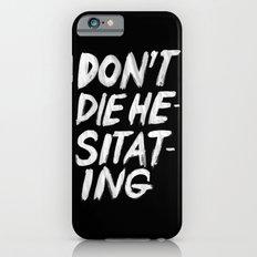 Hesitation Slim Case iPhone 6s