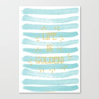 Life Is Golden Canvas Print