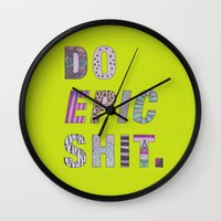 Do Epic Shit Wall Clock
