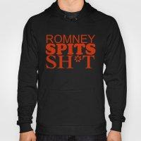 Romney Spits Sh*t Hoody