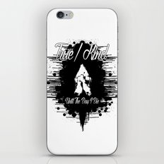 True/Kind: Until The Day I Die iPhone & iPod Skin