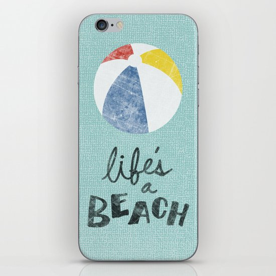 Life's a Beach. iPhone & iPod Skin