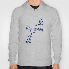Fly Away. Hoody