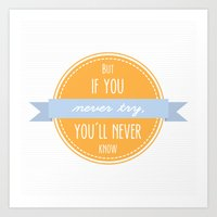 But If You Never Try Quo… Art Print