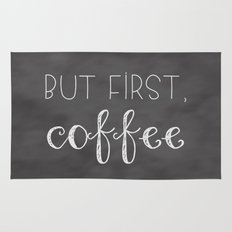 But First, Coffee Rug