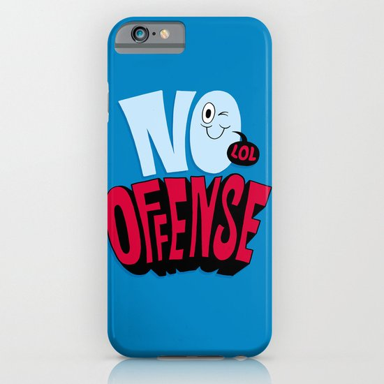 No Offense iPhone & iPod Case