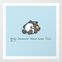 Baby Demons Need Love To… Art Print