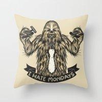 Chewie I Hate Mondays Throw Pillow
