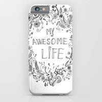 iPhone & iPod Case featuring Awesome life by Ioana Stef