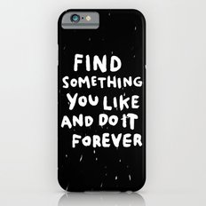 Find Something you like Slim Case iPhone 6s