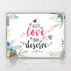 Chbosky - We Accept The Love We Think We Deserve Laptop & iPad Skin