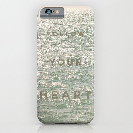 Follow you heart iPhone & iPod Case