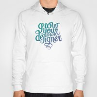 Grow Your Own Designer Hoody