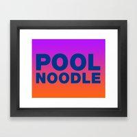 POOL NOODLE Framed Art Print