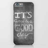 iPhone & iPod Case featuring It's gonna be a good day by Megan Louise