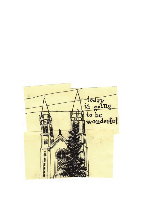 today is going to be wonderful Art Print
