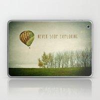 Never Stop Exploring ( Air Balloon) Laptop & iPad Skin