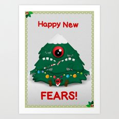 Happy New Fears Art Print