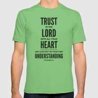 Trust in the Lord. Proverbs 3:5 Mens Fitted Tee Grass SMALL
