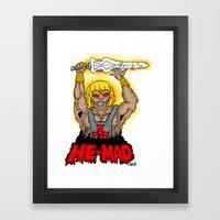 HE-MAD Framed Art Print