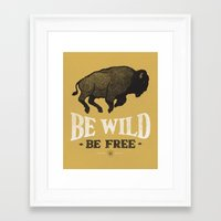 Be Wild Framed Art Print