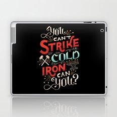 Can't Strike Cold Iron Laptop & iPad Skin