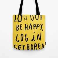 LOG OUT Tote Bag