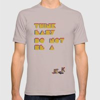 Think Easy. Mens Fitted Tee Cinder SMALL