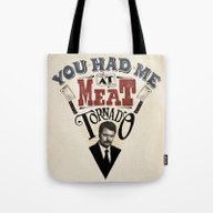 You Had Me At Meat Torna… Tote Bag